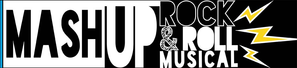Mash-Up Rock & Roll Musical
