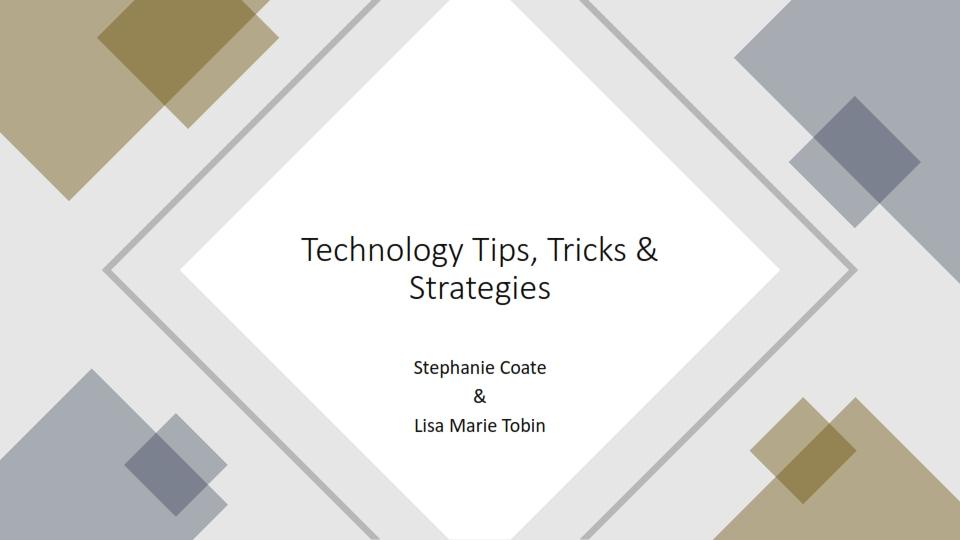 Summit 2021: Technology Tips, Tricks & Strategies