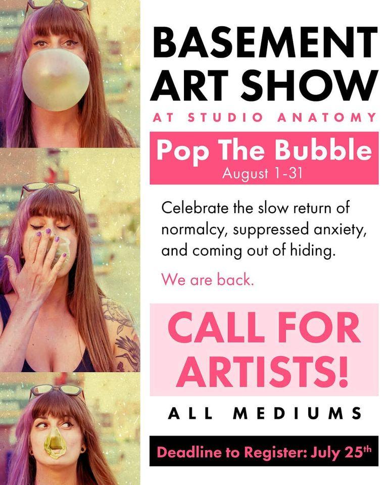 Basement Art Show: Pop the Bubble