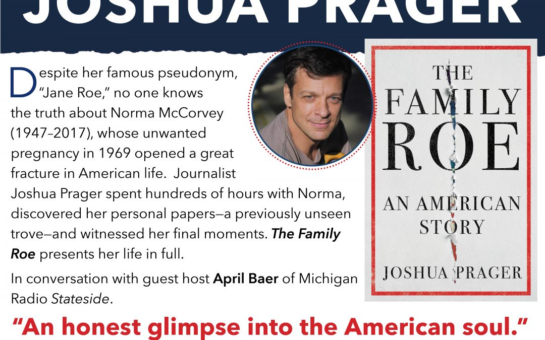 """NWS Presents: Joshua Prager, Author of """"The Family Roe"""""""